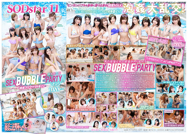 STARS-120 11 SODstar Actresses – SEX BUBBLE PARTY 2019 – Rising Pleasure And Non-Stop Cumming At The