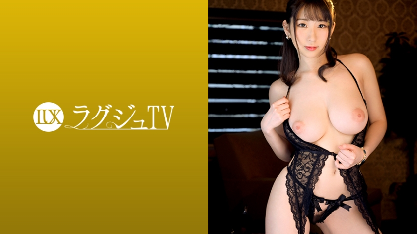 "259LUXU-1094 Luxury TV 1079 ""I want to blow the tide …"" Beautiful busty calligrapher who can not be satisfied"