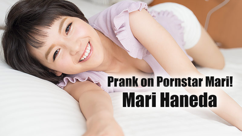 HEYZO-1646 Prank on Pornstar Mari! – Mari Haneda