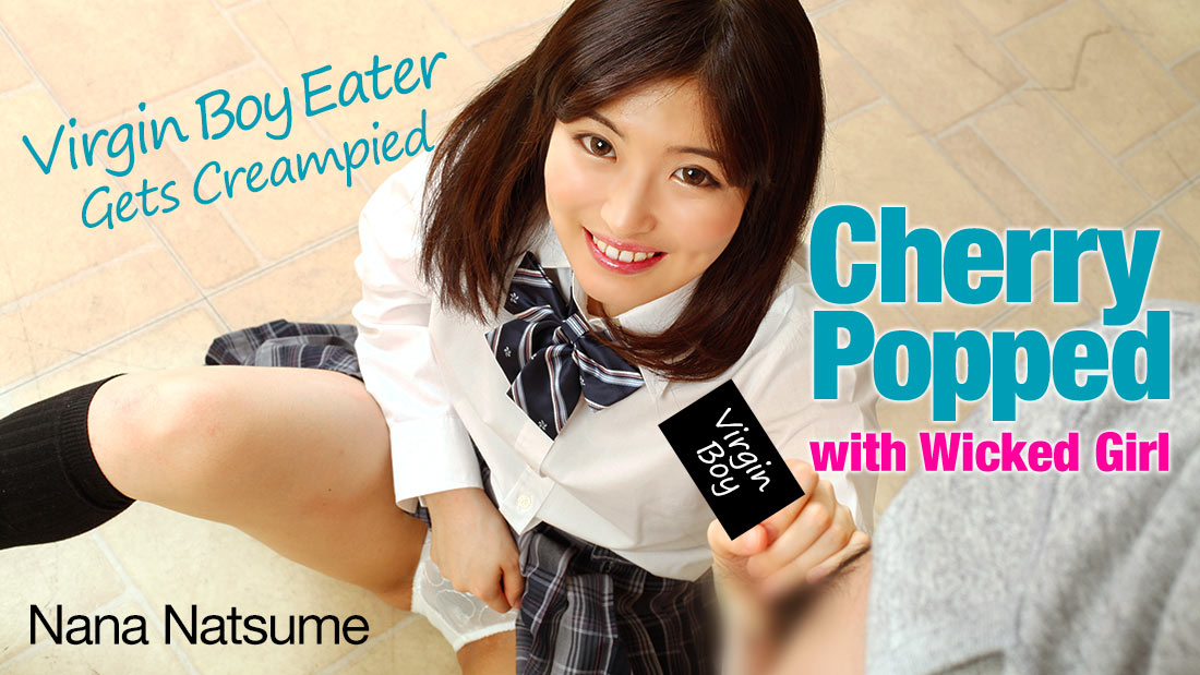 HEYZO-1828 Cherry Popped with Wicked Girl -Virgin Boy Eater Gets Creampied- – Nana Natsume