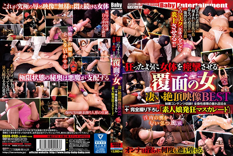 DBEB-099 A Masked Woman Makes A Female Body Convulse Wildly. The BEST Videos Of Intense Orgasms +